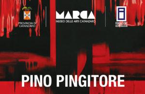 Pino Pingitore: L'anima e la visione/1969-2019. Al MARCA dal 30 novembre 2019 al 31 gennaio 2020
