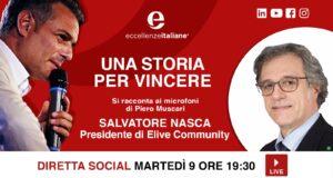 Unire le forze per camminare coesi verso il futuro. Salvatore Nasca: una storia per vincere. Live di martedì 9 Giugno, ore 19.30.
