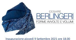 Cesare Berlingeri Forme avvolte e volumi